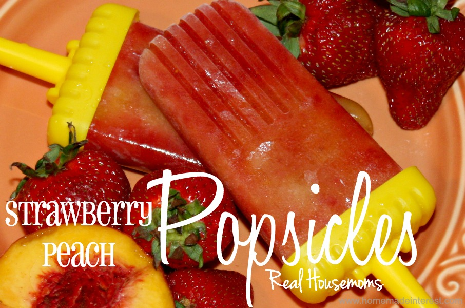 Strawberry Peach Popsicles - Home. Made. Interest.