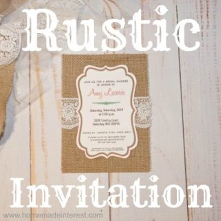Rustic Invitation {www.homemadeinterest.com}