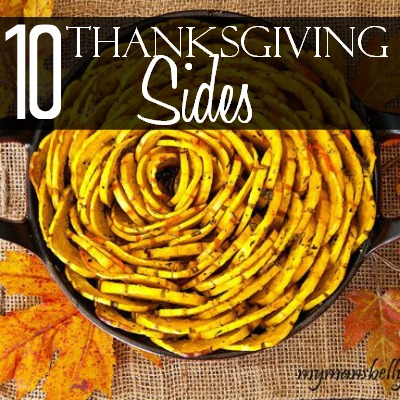10 Thanksgiving Sides to be Thankful For  Home.Made.Interest.