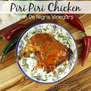 Piri Piri Chicken is a spicy portuguese chicken dish made with hot peppers, vinegar and spices. This chicken dish can be grilled or baked and it is sure to be a crowd pleaser! #lovemyvinegar #shop