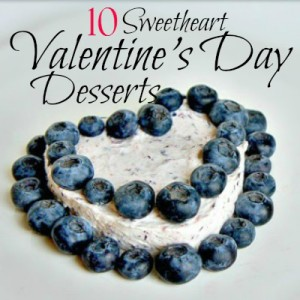 10 Valentine's Day Desserts with hearts to help you pick a recipe to show your sweetie how much you love them.