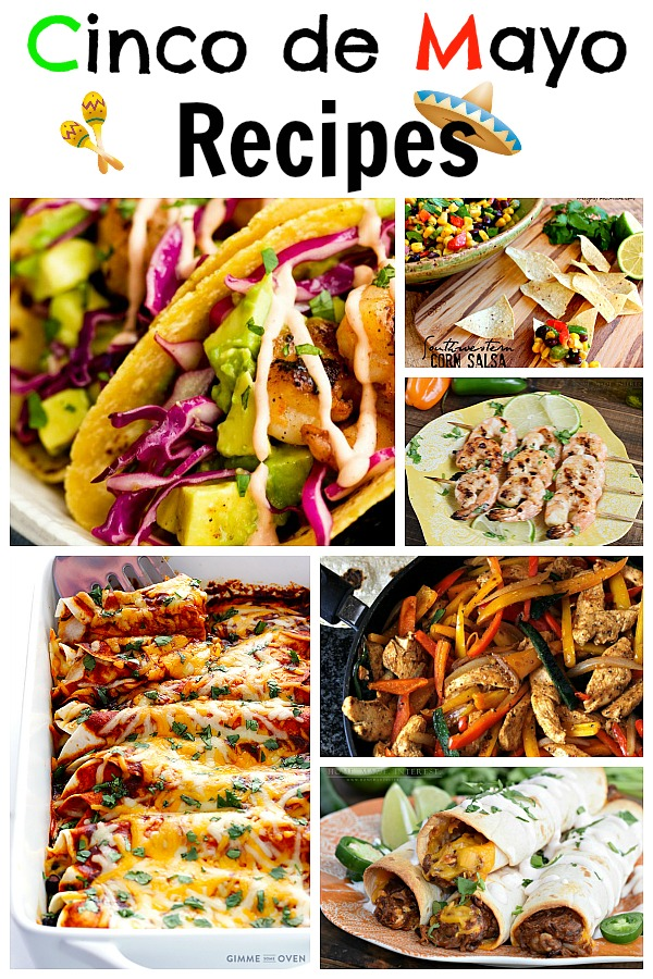 Celebrate Cinco de Mayo with the top family friendly Mexican recipes.