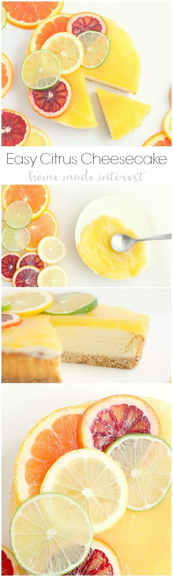 A simple lemon curd and fresh slices of blood oranges, lemons, and limes dress up this Sara Lee cheesecake for a fast spring and summer dessert.