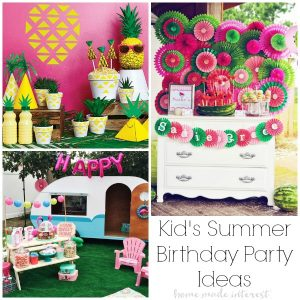 Summer Birthday Party Ideas for Kids Home Made Interest