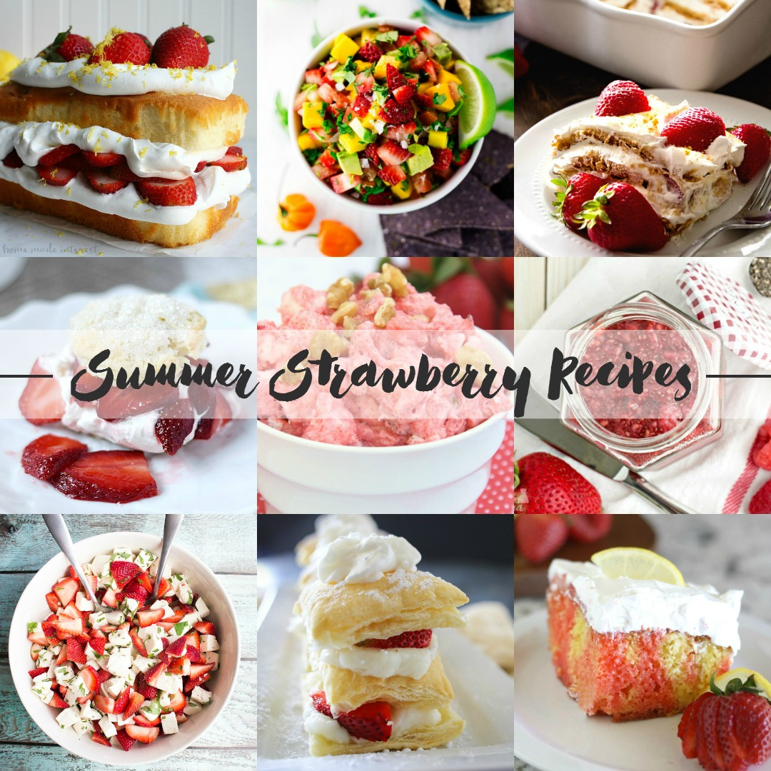 Strawberry recipes that will get you through the whole summer!
