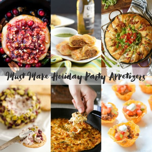 Must make holiday appetizer recipes that are perfect for Thanksgiving, Christmas, and New Year's!