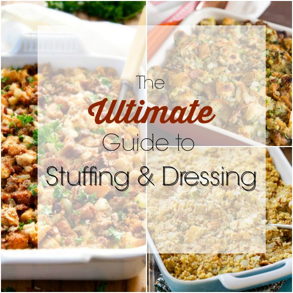 the Ultimate Guide to Stuffing and Dressing