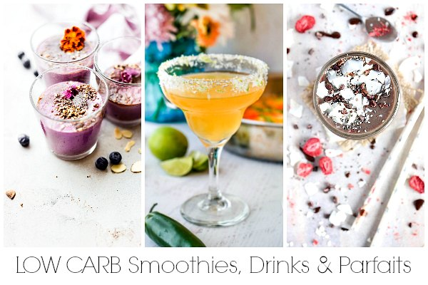 low carb drinks, low carb smoothies and low carb parfaits for a low carb brunch