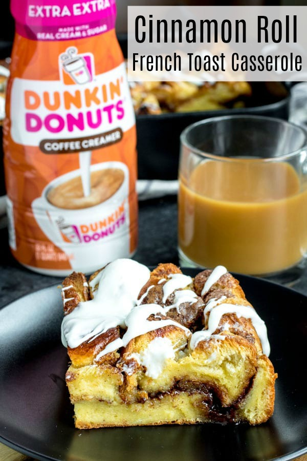 This easy Cinnamon Roll French Toast Casserole is a french toast casserole recipe that you make ahead of time and let sit overnight. It is made with brioche bread and stuffed with cinnamon and sugar for the ultimate cinnamon roll flavor! Drizzle it with a delicious cream cheese icing and you have the best brunch recipe EVER! #ad #AmericaRunsOnDunkin #MakeItExtra