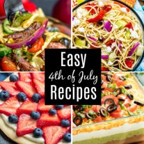 Easy 4th of July recipes including 4th of July dips, main dishes, grilling recipes, side dishes, desserts, and drinks.